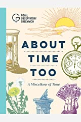 About Time Too: A Miscellany of Time Hardcover