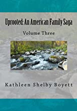 Uprooted: An American Family Saga: Volume 3 Black and white edition