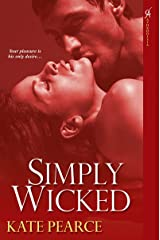 Simply Wicked (The House of Pleasure Book 4) Kindle Edition