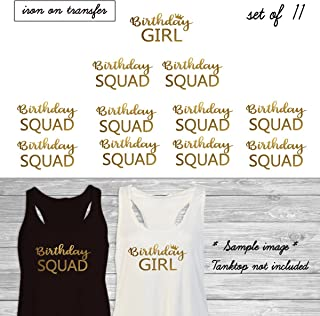 Set of 11,1 - Birthday Girl, 10 - Birthday Squad iron on, DIY Bachelorette Party iron on for T shirt, Tank Top (#JS)