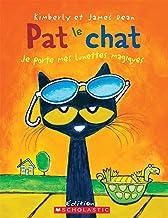 Pat Le Chat: Je Porte Mes Lunettes Magiques (French Edition)
