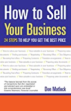 How to Sell Your Business: 24 Steps to Help You Get the Best Price