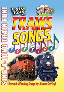 Lots & Lots of Trains For Kids - Music Videos and Train Songs