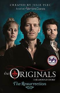 The Originals: The Resurrection: Book 3