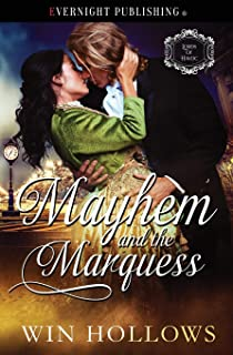 Mayhem and the Marquess
