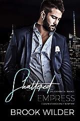 Shattered Empress (Dark Mafia Romance Suspense) (Faliero Mafia Book 3) Kindle Edition