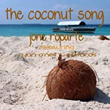 The Coconut Song (feat. Ryan-O'Neil S. Edwards)