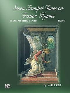 Seven Trumpet Tunes on Festive Hymns, Volume II