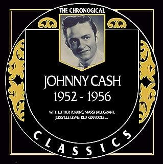 Johnny Cash - Chronological Classics 1952-1956