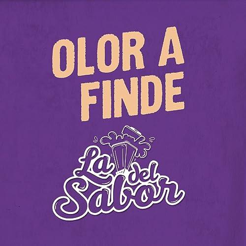 Olor a Finde de La Licuadora del Sabor en Amazon Music - Amazon.es