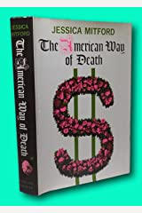 Rare Jessica Mitford / The American Way of Death 1963 Hardcover