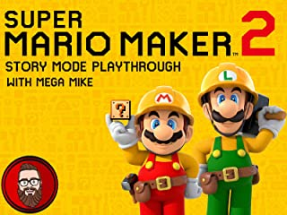 Super Mario Maker 2 Story Mode Playthrough with Mega Mike
