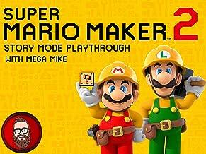 Super Mario Maker 2 Story Mode Playthrough with Mega Mike