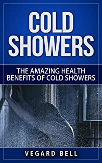 Cold Shower: The amazing health benefits of cold showers