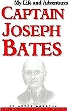 joseph bates autobiography