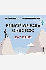 Princípios Para O Sucesso (Portuguese Edition) Kindle Edition