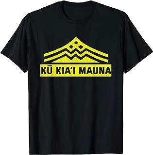 Ku Kiai Mauna T Shirt - Protect Defend Kanaka Maoli Kea T-Shirt