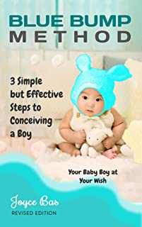 Blue Bump Method: Your baby boy at your wish (English Edition)
