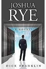 Joshua Rye Kindle Edition