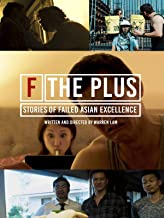 F the Plus: Stories of Failed Asian Excellence