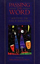Passing the Word: Writers on Their Mentors (The Writer's Studio Book 3) (English Edition)