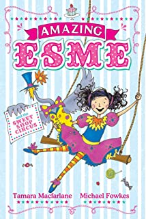 Amazing Esme and the Sweetshop Circus: Book 2