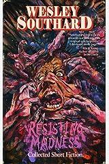Resisting Madness Kindle Edition