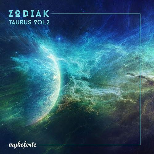 Zodiak Taurus Vol 2 By Myke Forte On Amazon Music Amazon Com