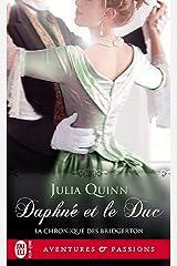 La chronique des Bridgerton (Tome 1) - Daphné et le duc Format Kindle