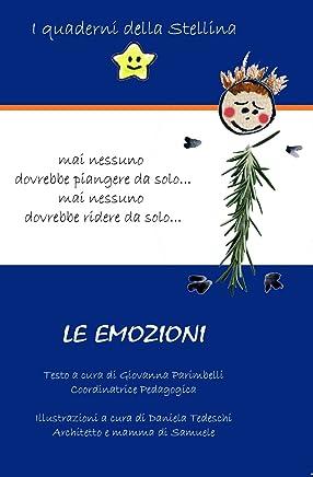 Le Emozioni (I quaderni della Stellina Vol. 2)