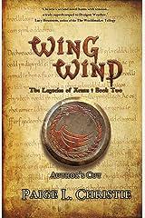 Wing Wind (The Legacies of Arnan Book 2) Kindle Edition
