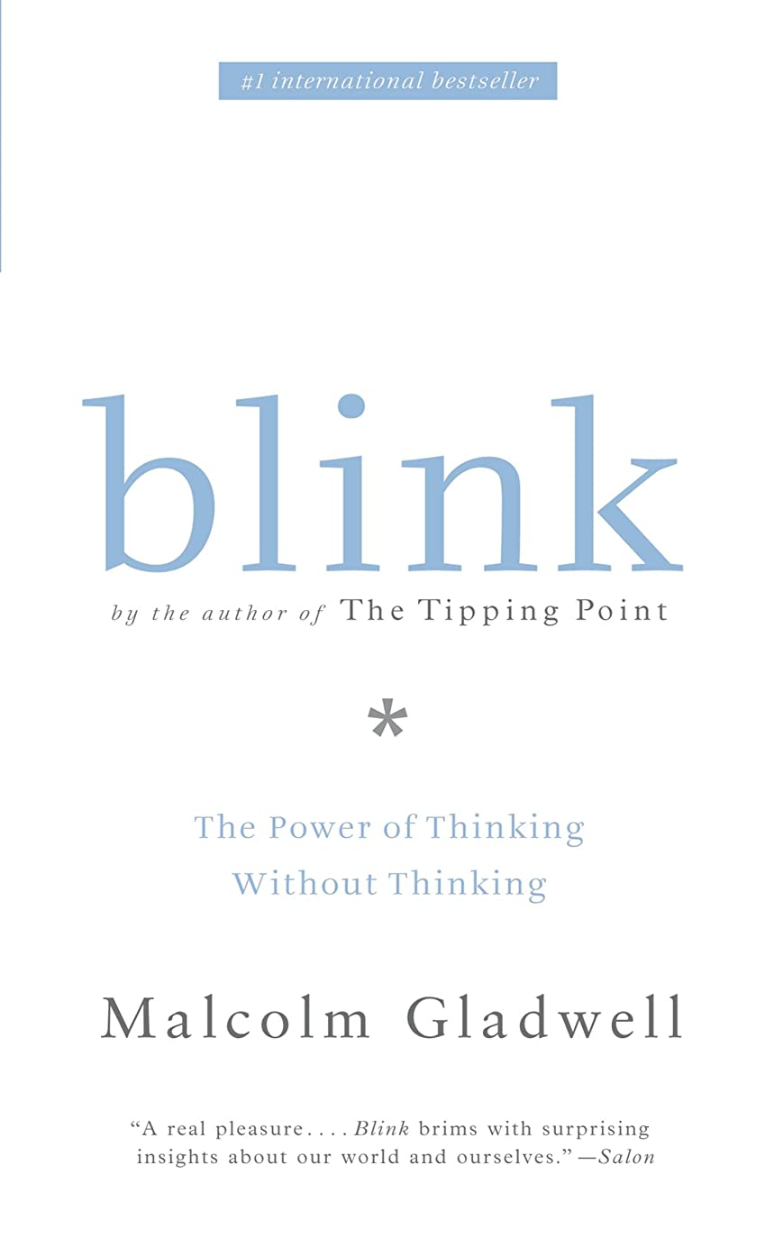 平和な軽量写真を描くBlink: The Power of Thinking Without Thinking (English Edition)