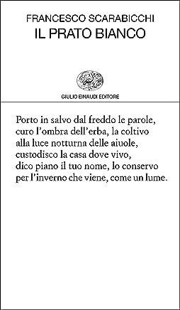 Il prato bianco (Collezione di poesia Vol. 442)