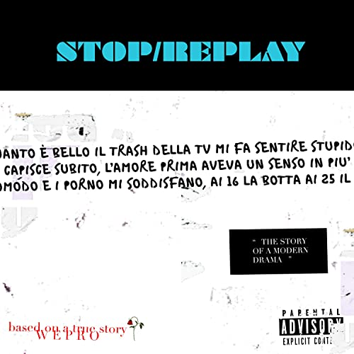Stop/Replay [Explicit] by Wepro on Amazon Music - Amazon co uk