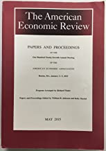 The American Economic Review - Papers and Proceedings of the One Hundred Twenty-Seventh (127th) Annual Meeting of the American Economic Association - Boston, MA, January 3 - 5, 2015 - Vol. 105 No. 5