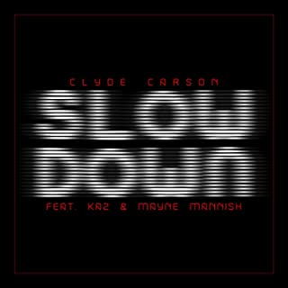 Slow Down (feat. The Team) - Single [Explicit]