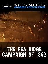 The Pea Ridge Campaign of 1862