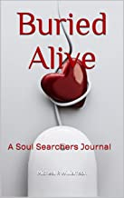 Buried Alive: A Soul Searchers Journal (English Edition)