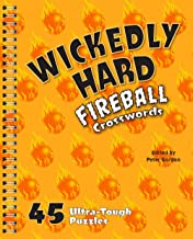 Wickedly Hard Fireball Crosswords: 45 Ultra-Tough Puzzles