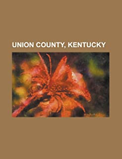 Union County, Kentucky: National Register of Historic Places in Union County, Kentucky, People from Union County, Kentucky...