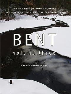 Bent Volume 3