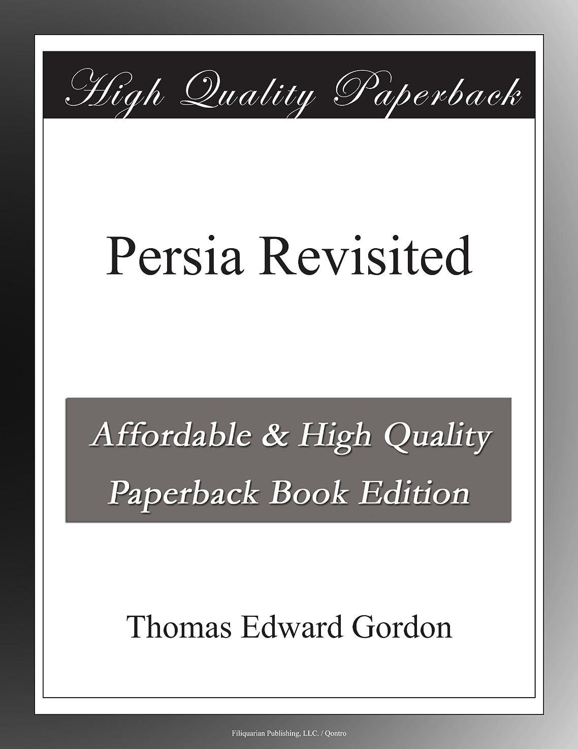 Persia Revisited