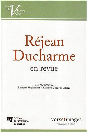 Réjean Ducharme en revue