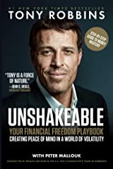 Unshakeable: Your Financial Freedom Playbook Kindle Edition