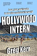 Hollywood Intern: Love, Lust, and Laughs in the Film Capital of the World