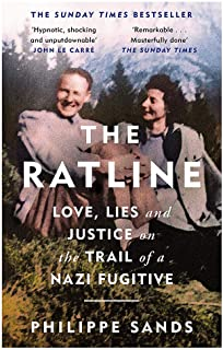 The Ratline: Love, Lies and Justice on the Trail of a Nazi Fugitive