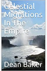 Celestial Migrations In The Empire Kindle Edition