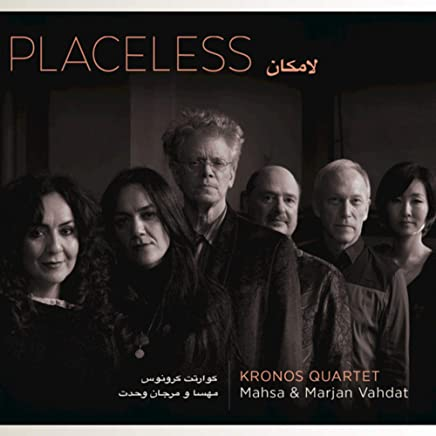 Kronos Quartet - Placeless (2019) LEAK ALBUM