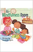 The Mindfulness Room (English Edition)