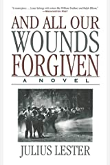 And All Our Wounds Forgiven: A Novel Kindle Edition